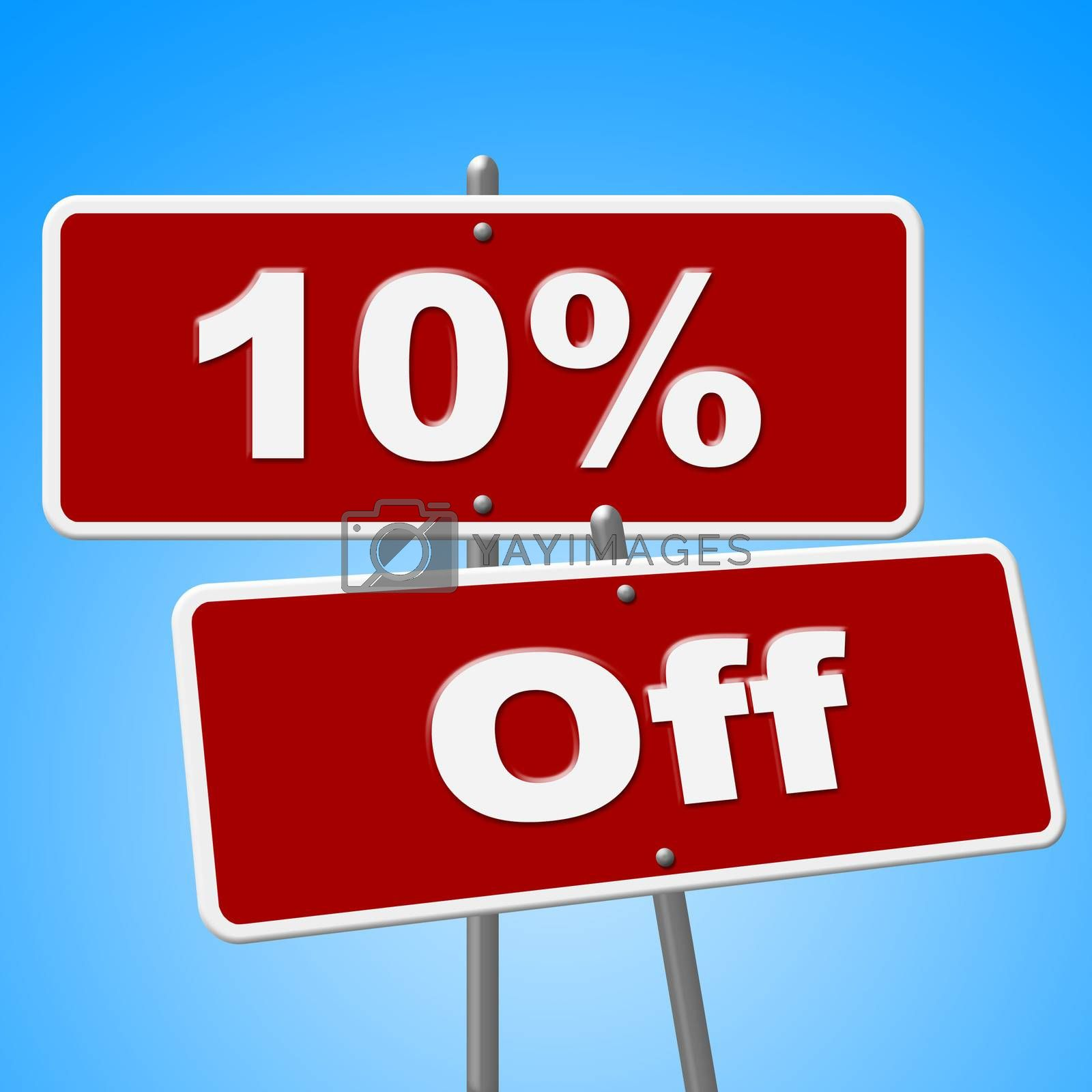 Ten Percent Off Represents Save Placard And Signs by stuartmiles