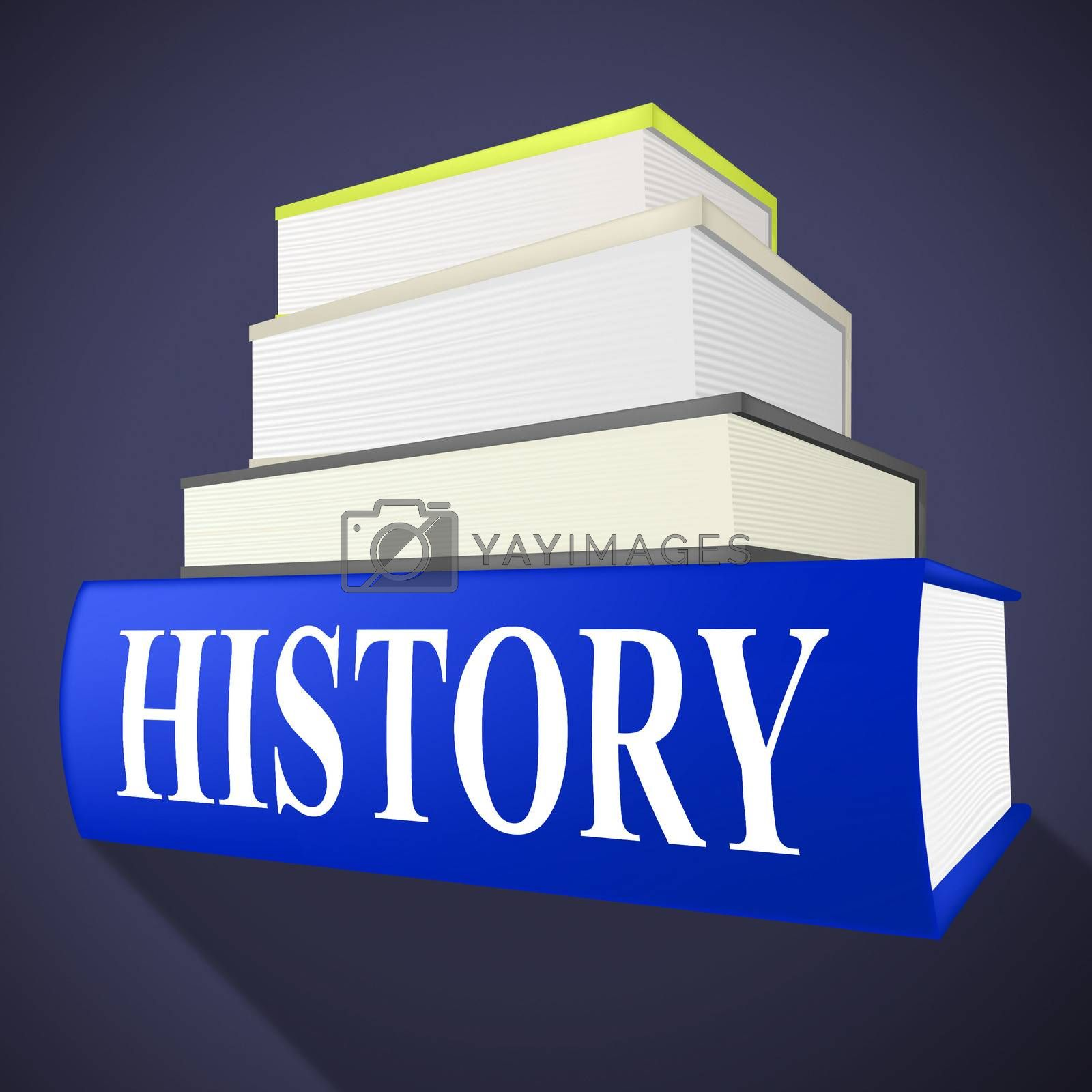 History Books Means Timeline Info And Inform by stuartmiles