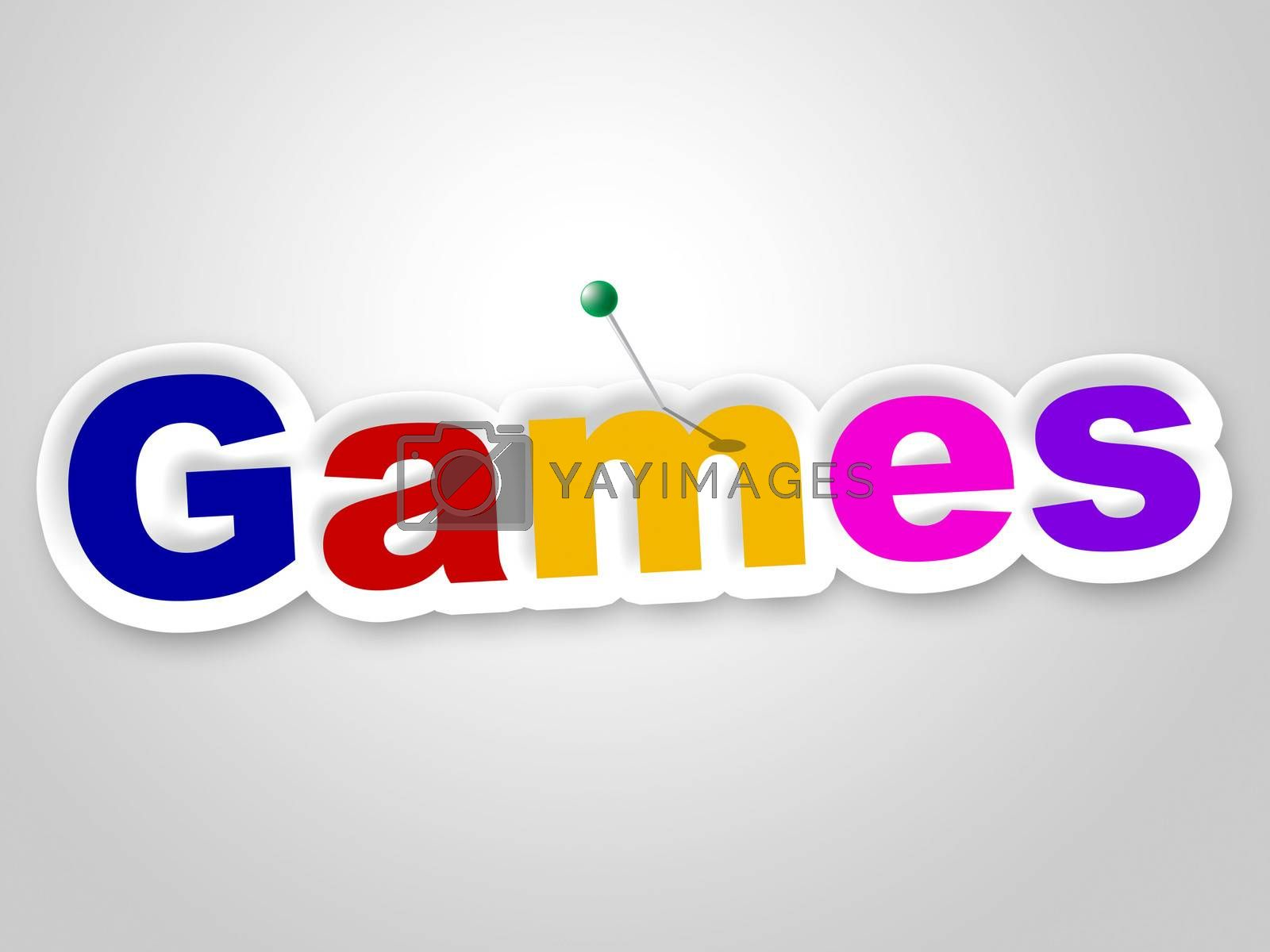 Games Sign Represents Play Time And Fun by stuartmiles