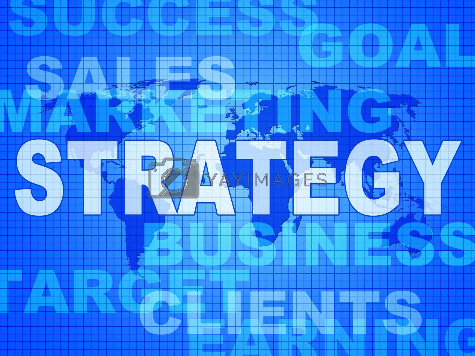 Strategy Words Indicates Solutions Vision And Trade by stuartmiles