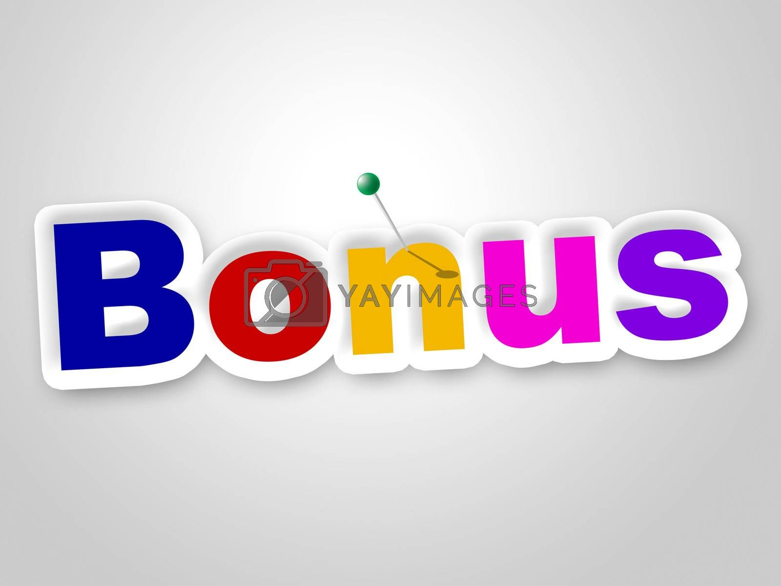 Bonus Sign Shows For Free And Added by stuartmiles
