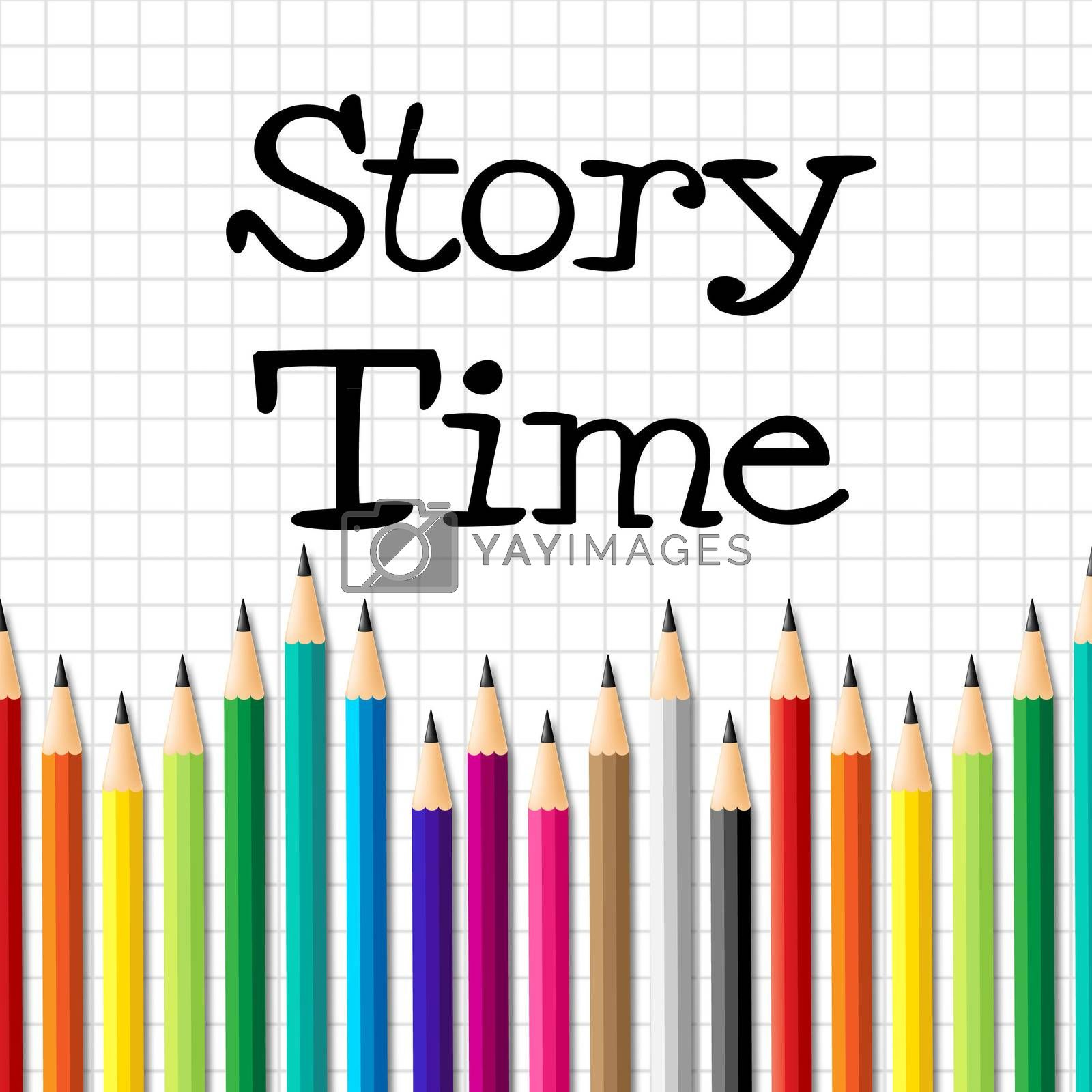 Story Time Represents Imaginative Writing And Children by stuartmiles