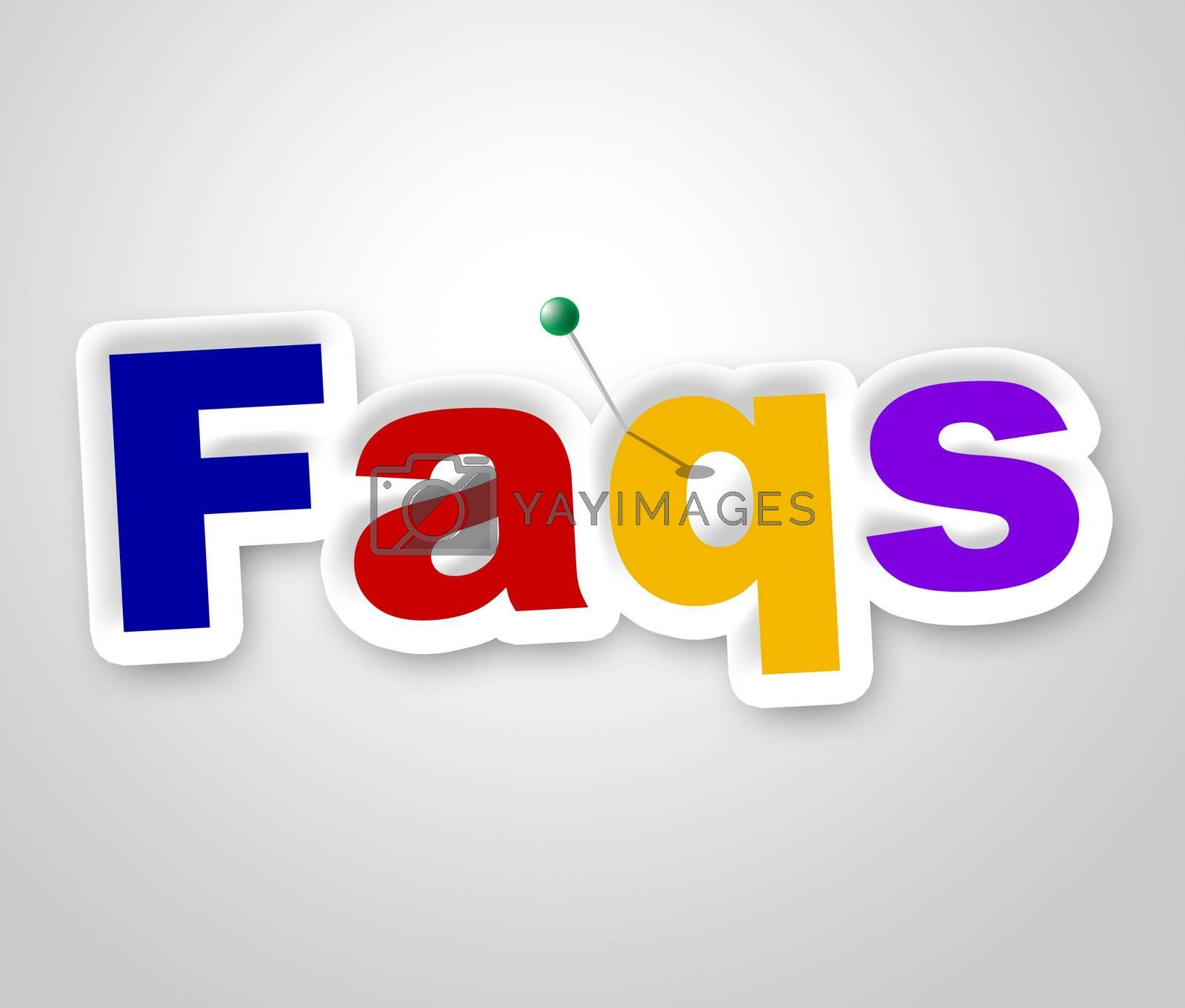 Faqs Sign Means Frequently Asked Questions And Advertisement by stuartmiles