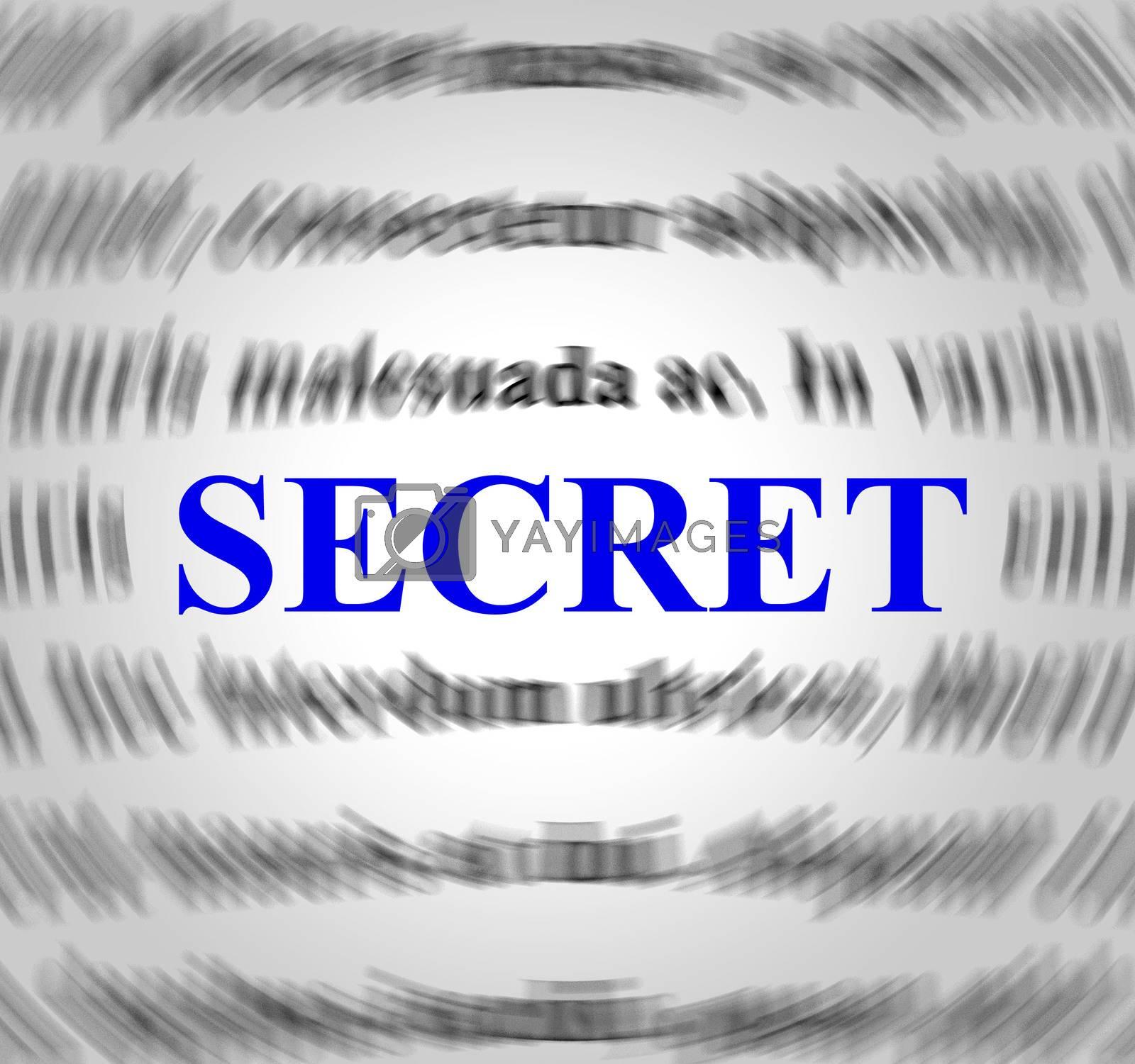 Secret Definition Indicates Hidden Secretly And Concealed by stuartmiles
