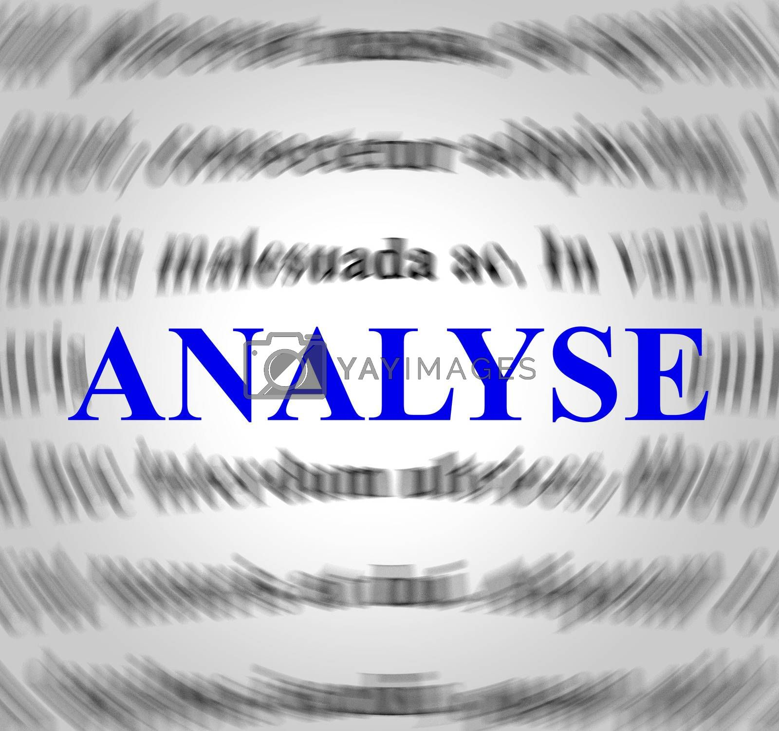 Analyse Definition Represents Data Analytics And Analysis by stuartmiles