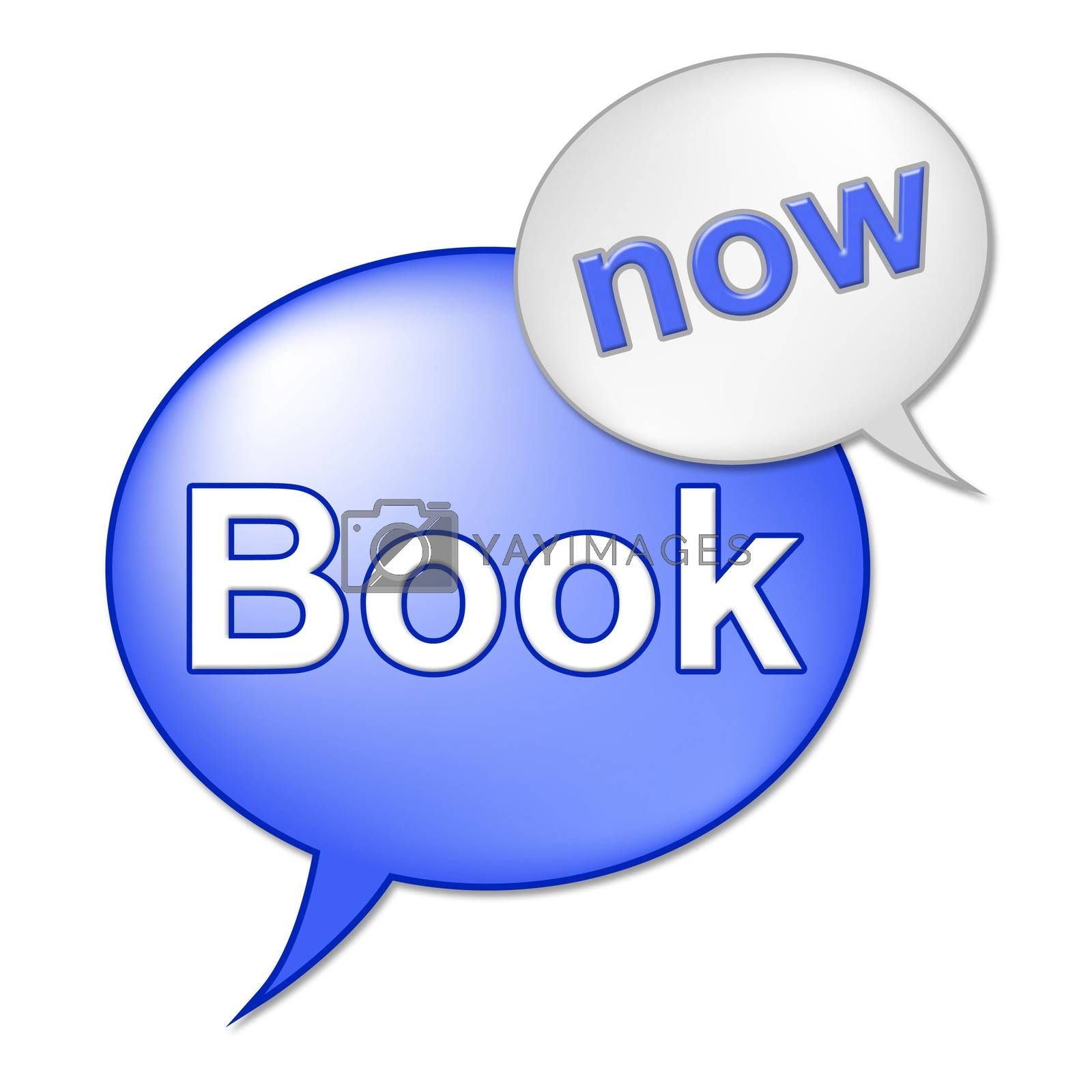 Book Now Message Means At The Moment And Booked by stuartmiles