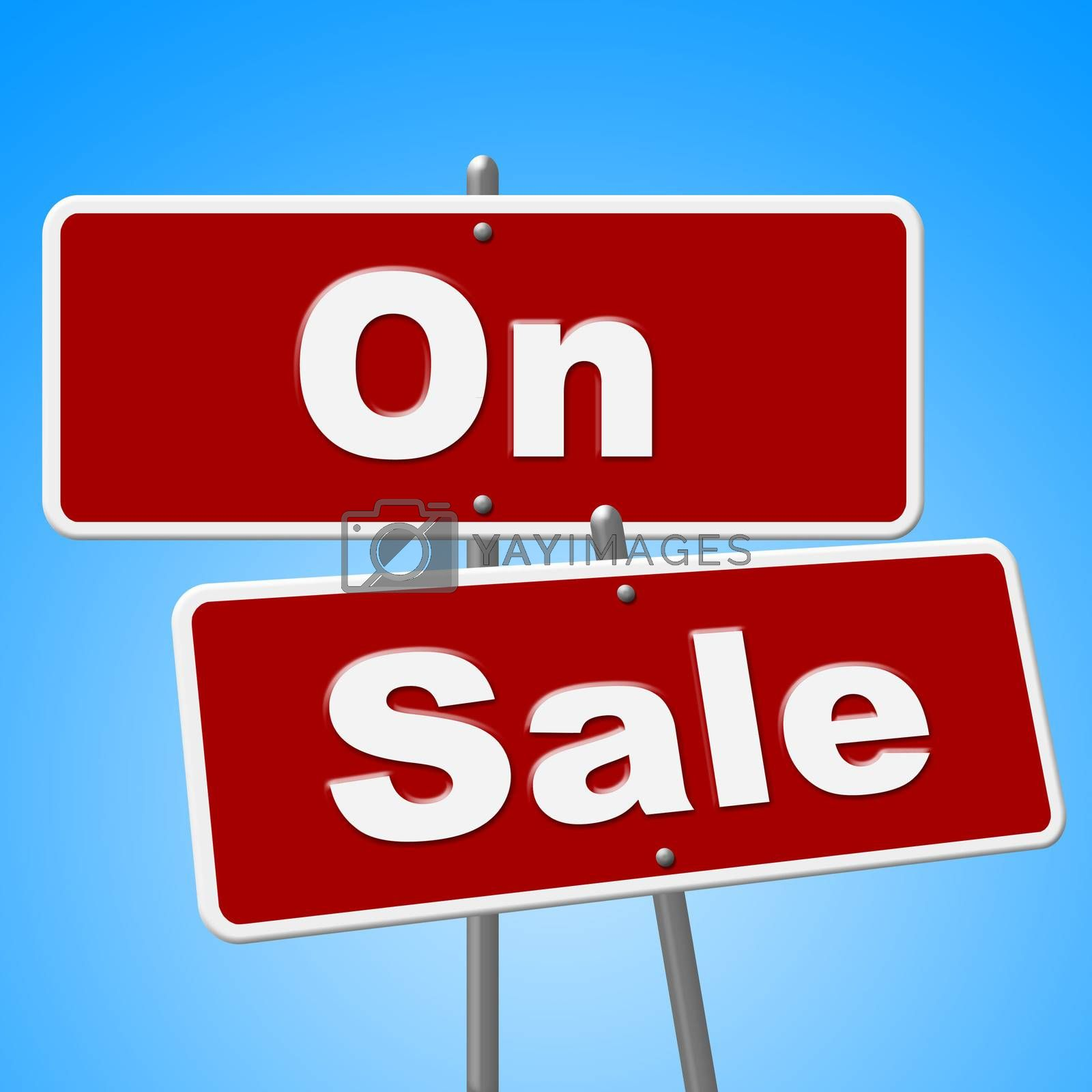 On Sale Signs Represents Discount Save And Merchandise by stuartmiles