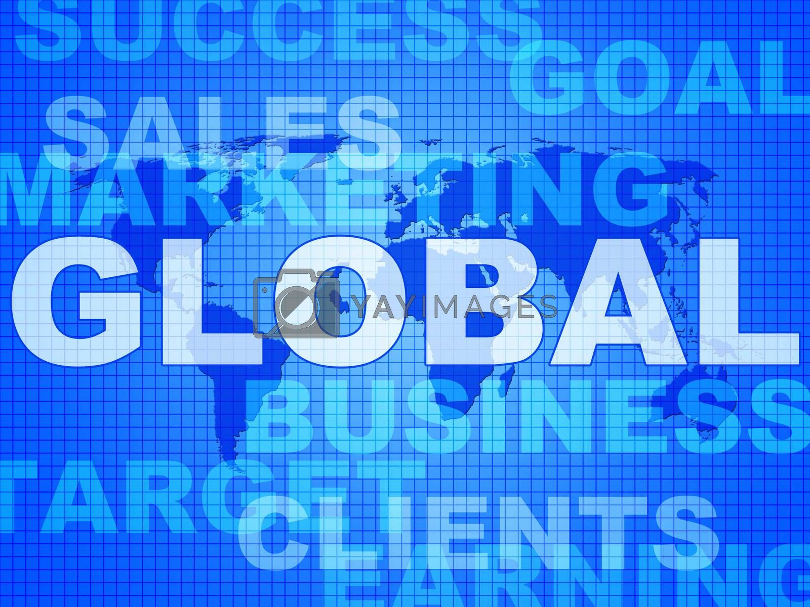 Global Words Shows World Biz And Globalisation by stuartmiles