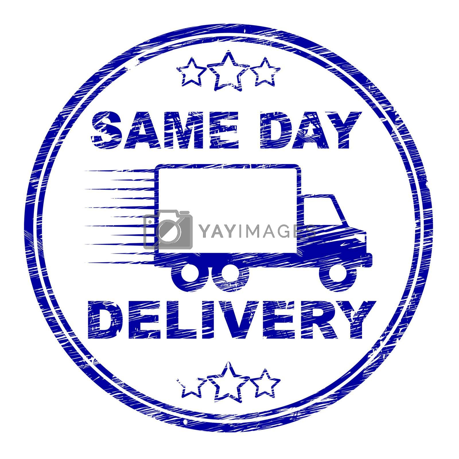 Same Day Delivery Represents Distributing Shipping And Logistics by stuartmiles