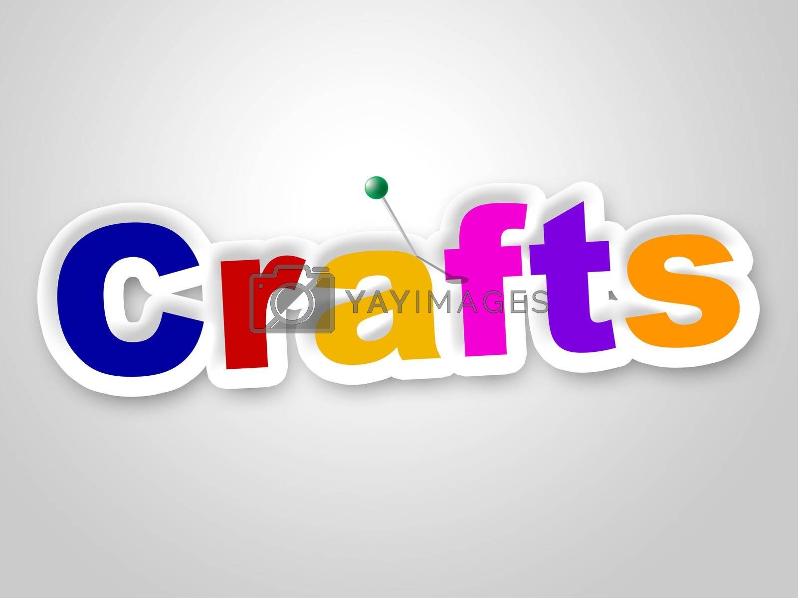 Crafts Sign Represents Design Creative And Artwork by stuartmiles