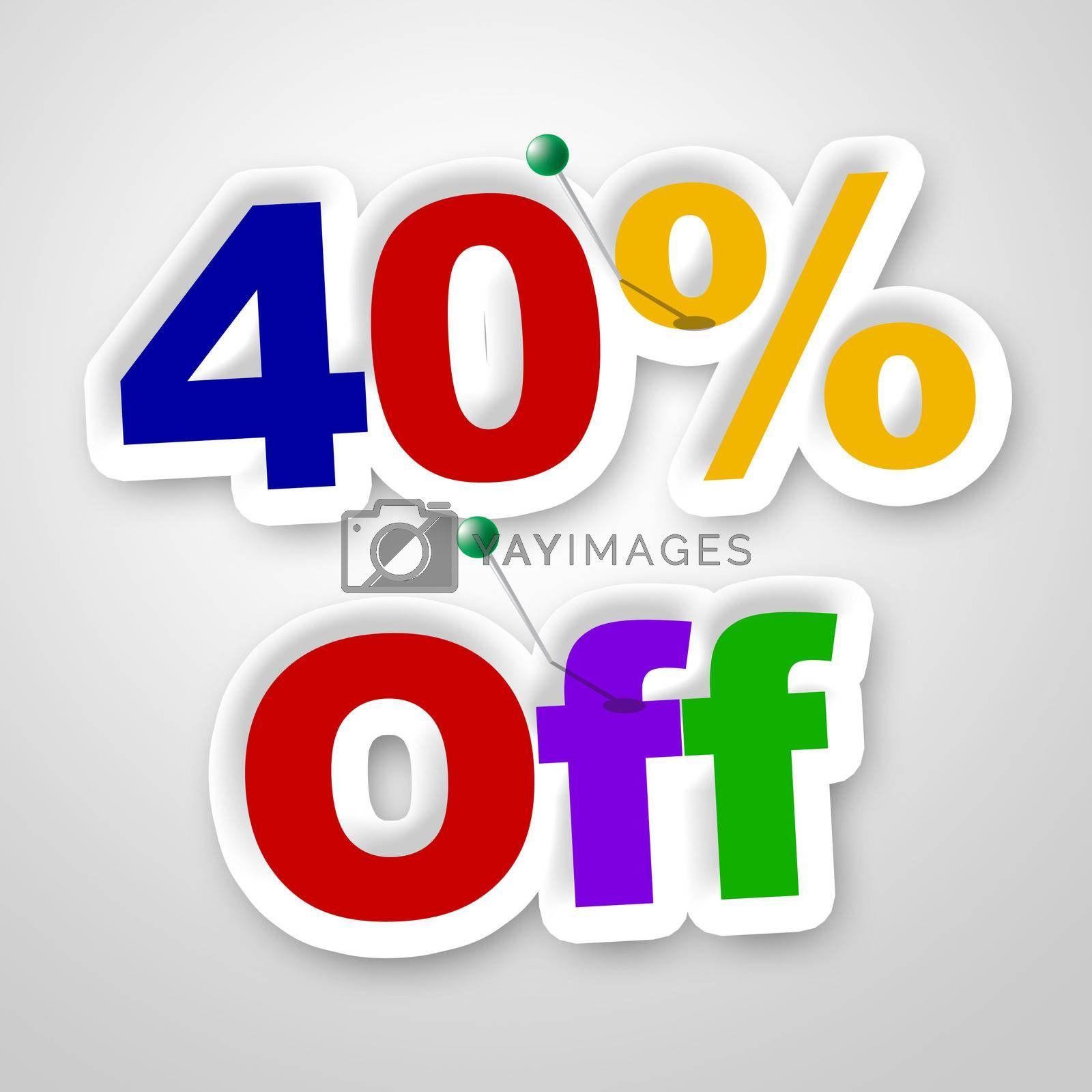 Forty Percent Off Indicates Promotion Retail And Merchandise by stuartmiles