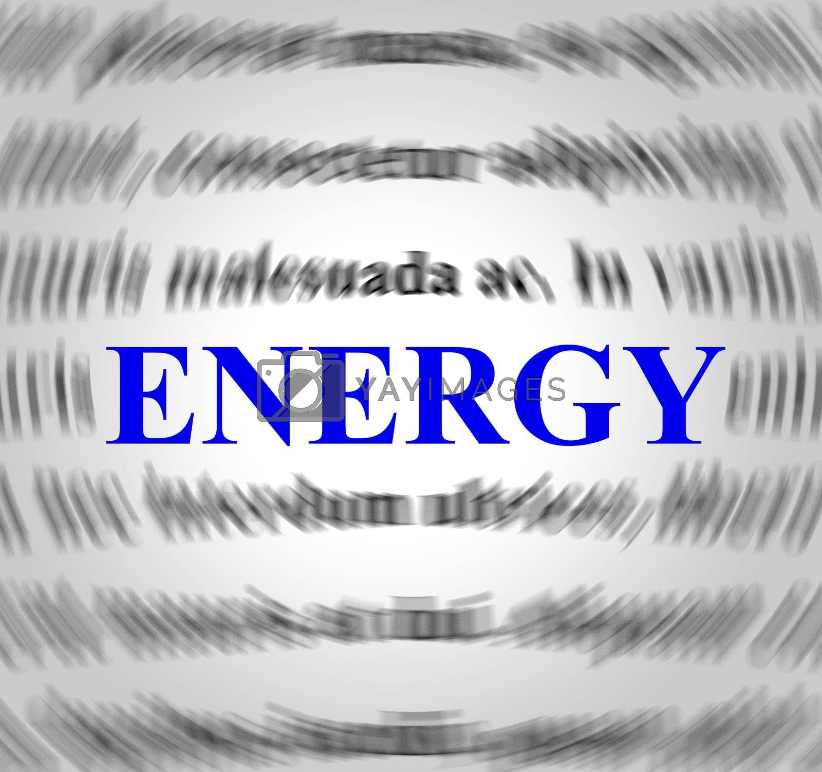 Energy Definition Represents Power Source And Powered by stuartmiles