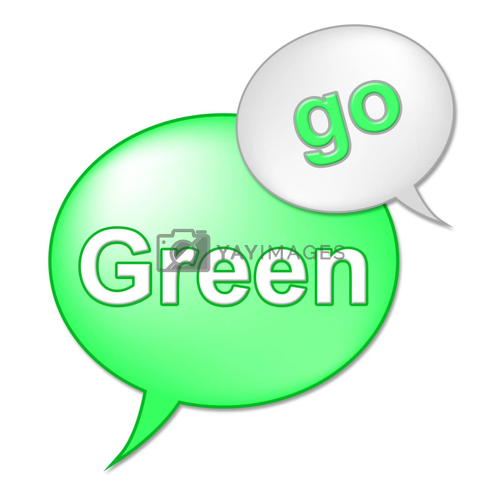 Go Green Message Indicates Eco Friendly And Conservation by stuartmiles