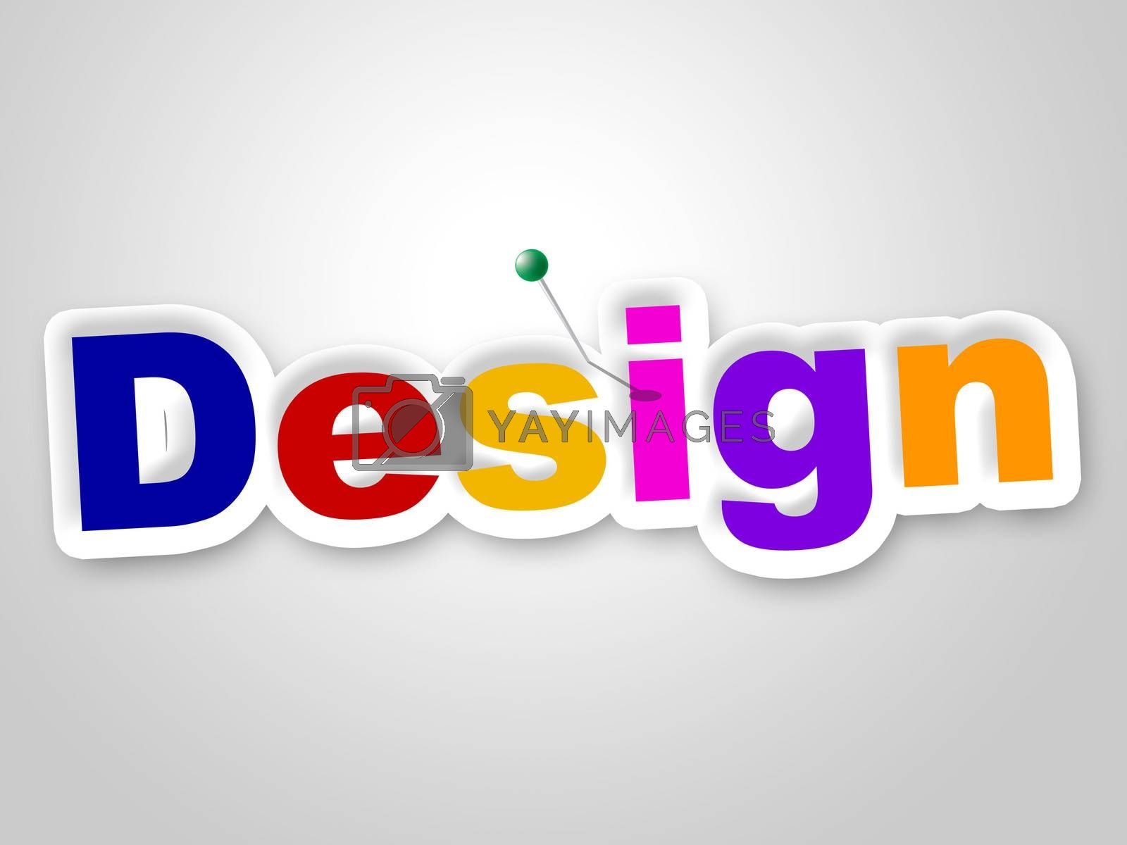 Design Sign Represents Layouts Models And Diagrams by stuartmiles