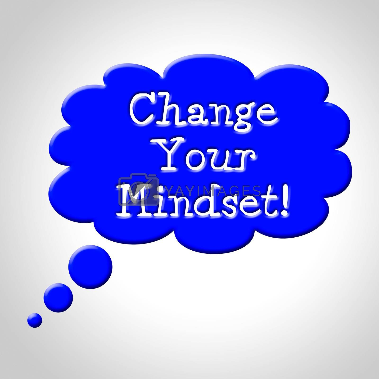 Change Your Mindset Means Think About It And Reflecting by stuartmiles