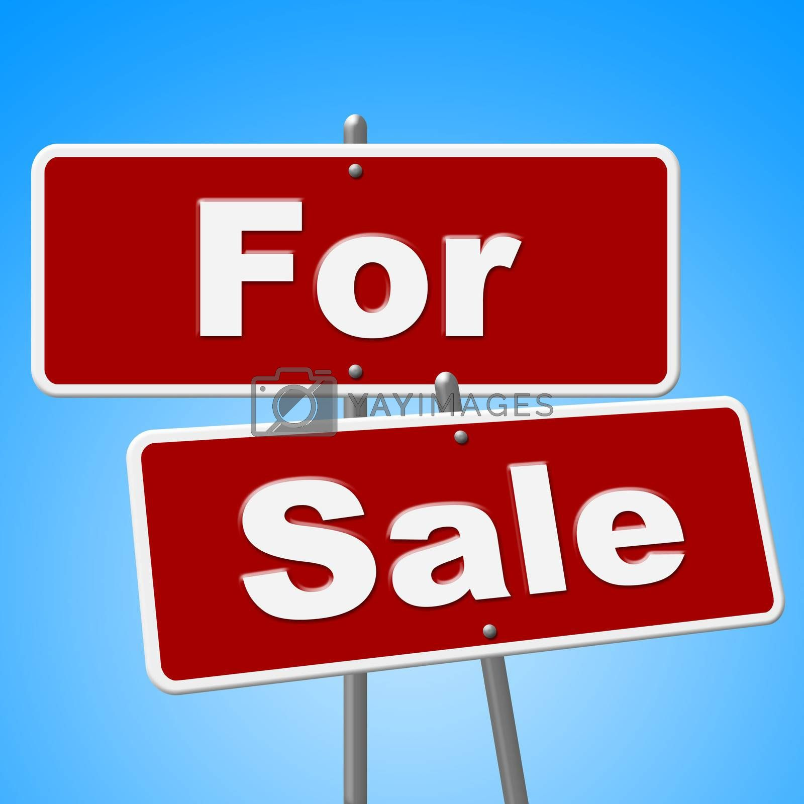 For Sale Signs Represents Sell House And Message by stuartmiles