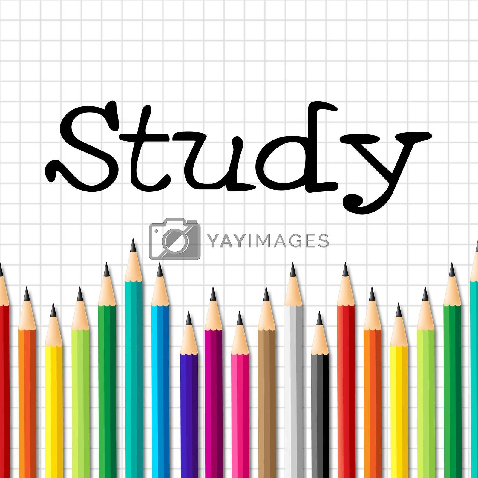 Study Pencils Represents Learning Educating And Training by stuartmiles