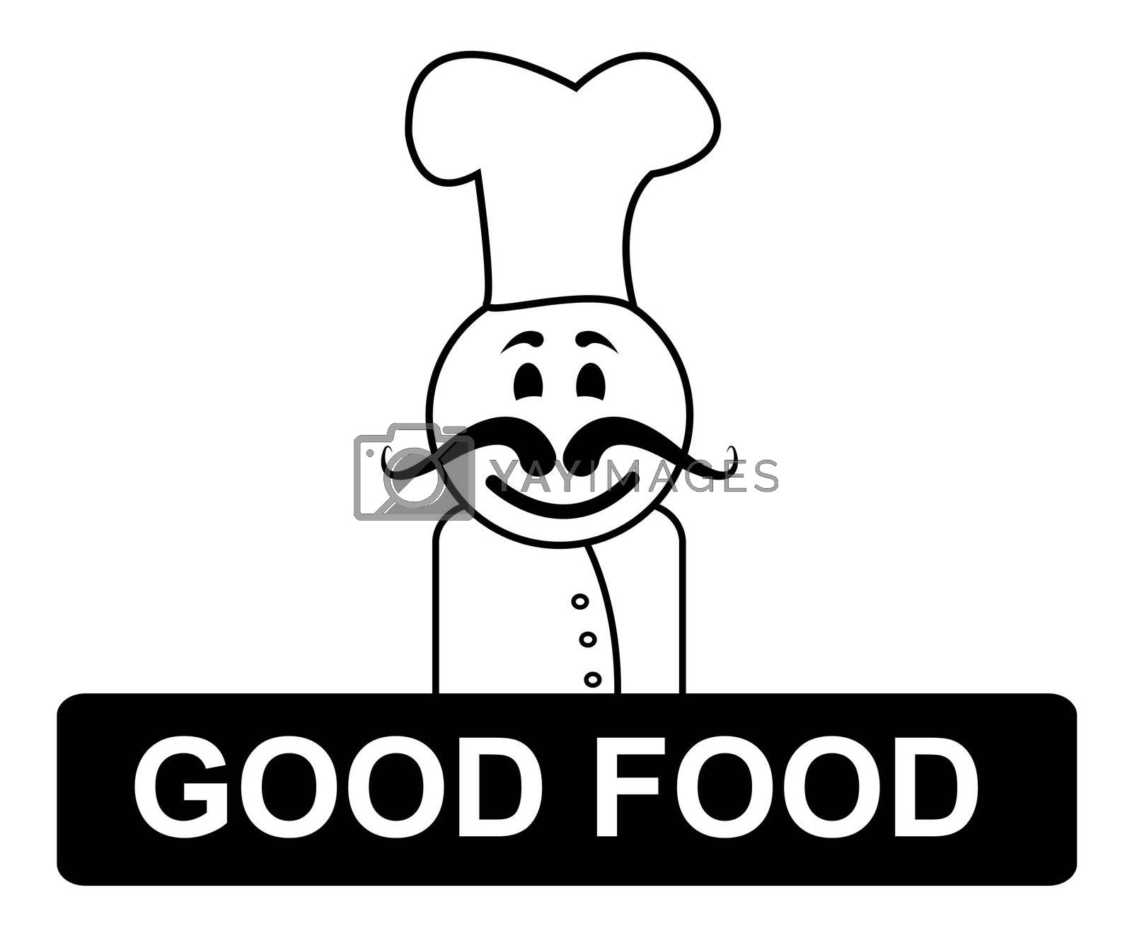 Good Food Chef Indicates Cooking In Kitchen And Competent by stuartmiles