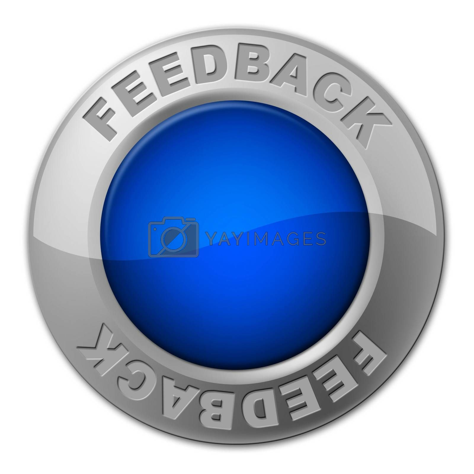 Feedback Button Means Comment Surveying And Evaluate by stuartmiles