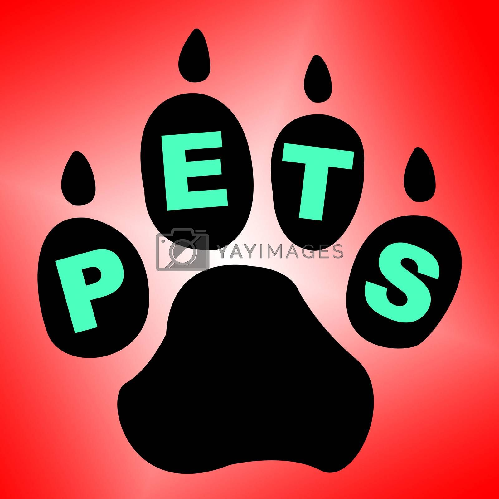 Pets Paw Means Domestic Animal And Breed by stuartmiles