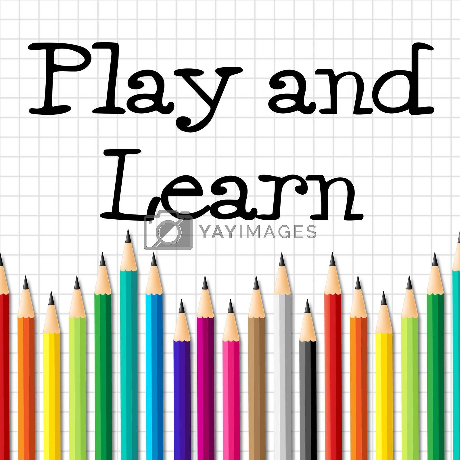 Play And Learn Shows Free Time And Tutoring by stuartmiles
