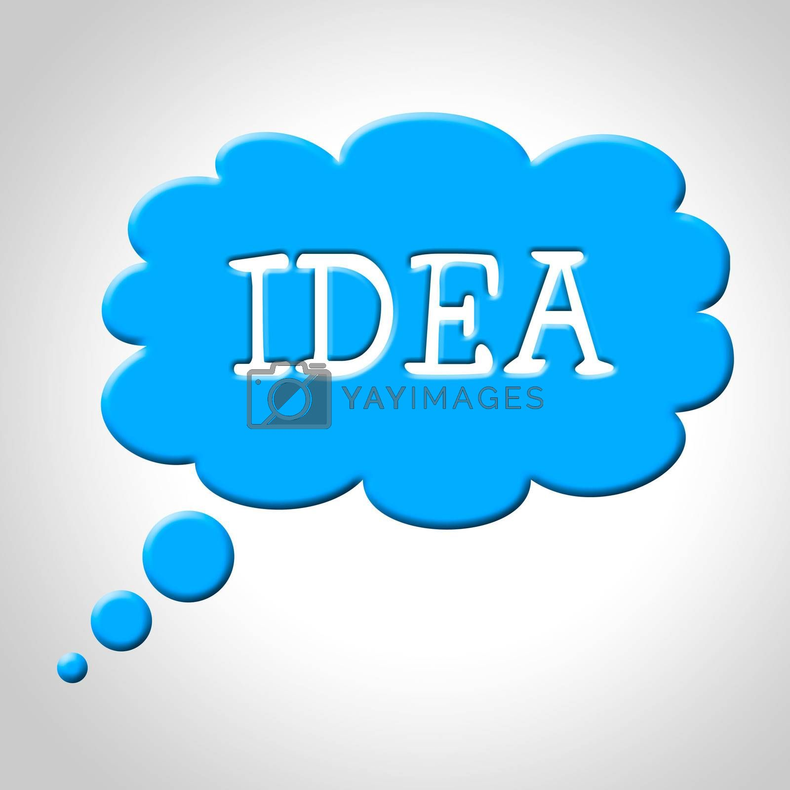 Idea Thought Bubble Means Think About It And Thinking by stuartmiles