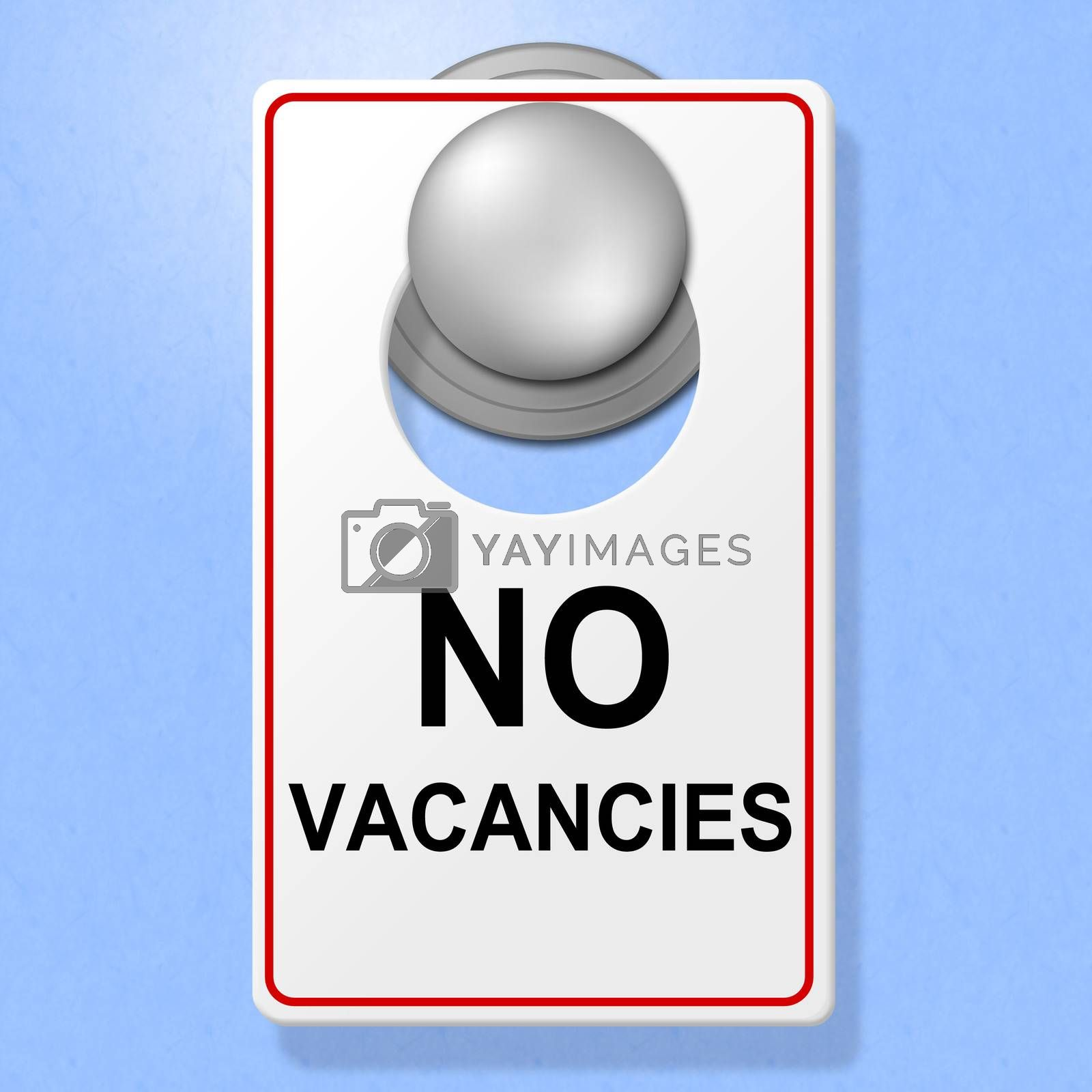 No Vacancies Sign Shows Single Room And Accommodation by stuartmiles