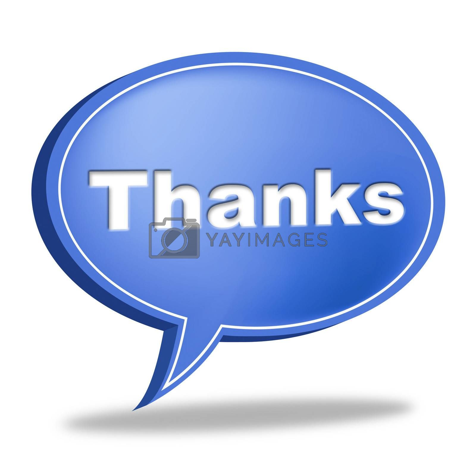 Thanks Speech Bubble Means Gratefulness Message And Thankfulness by stuartmiles