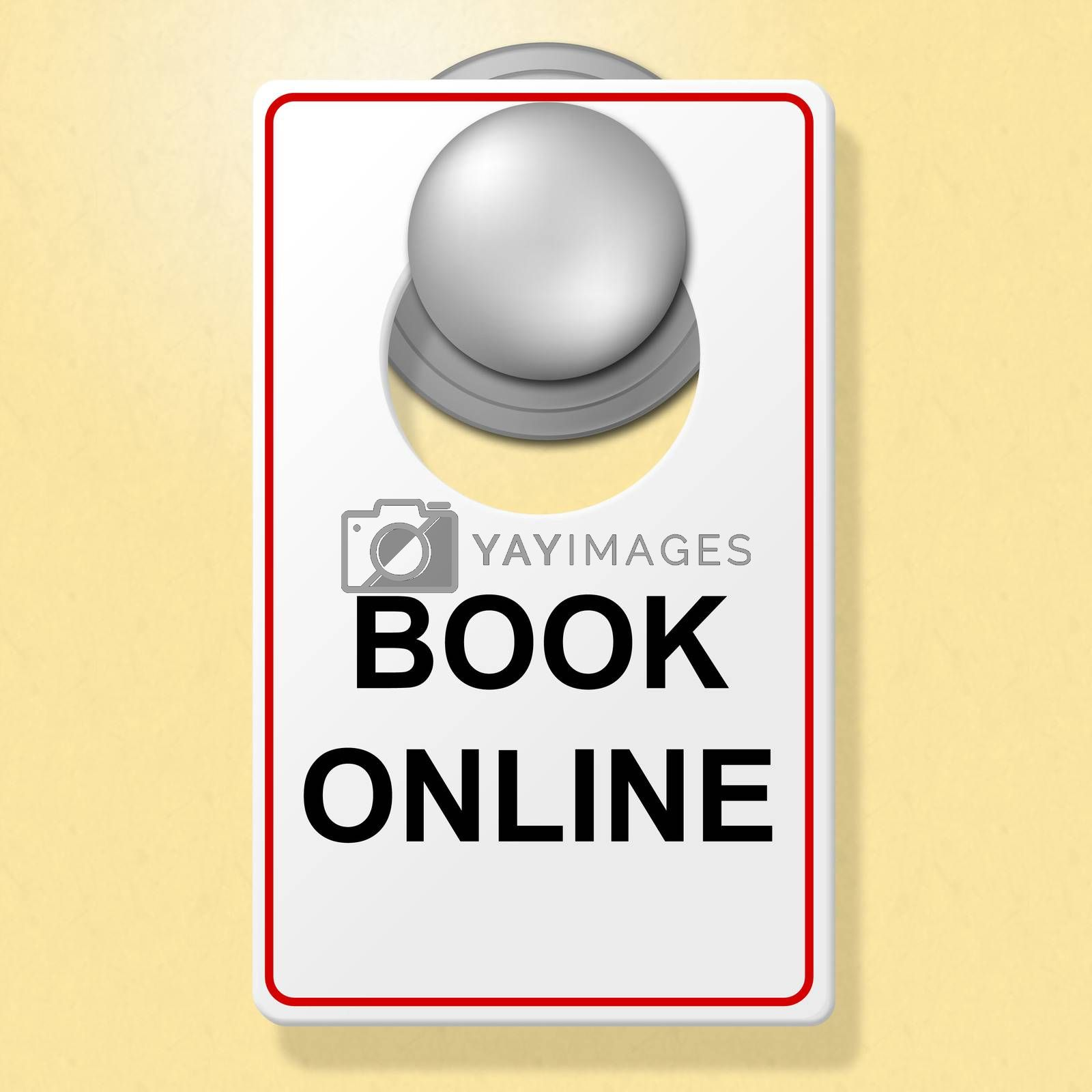 Book Online Sign Means Place To Stay And Booked by stuartmiles