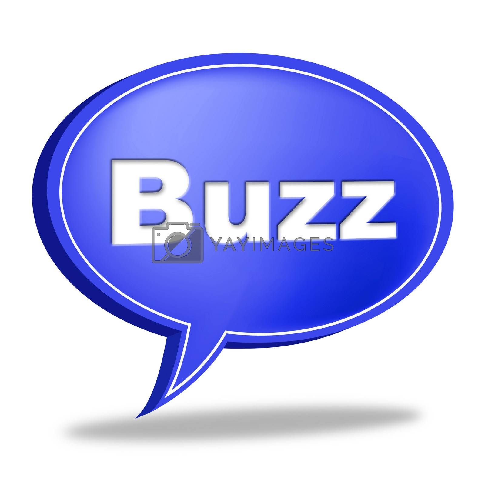 Buzz Message Represents Public Relations And Attention by stuartmiles