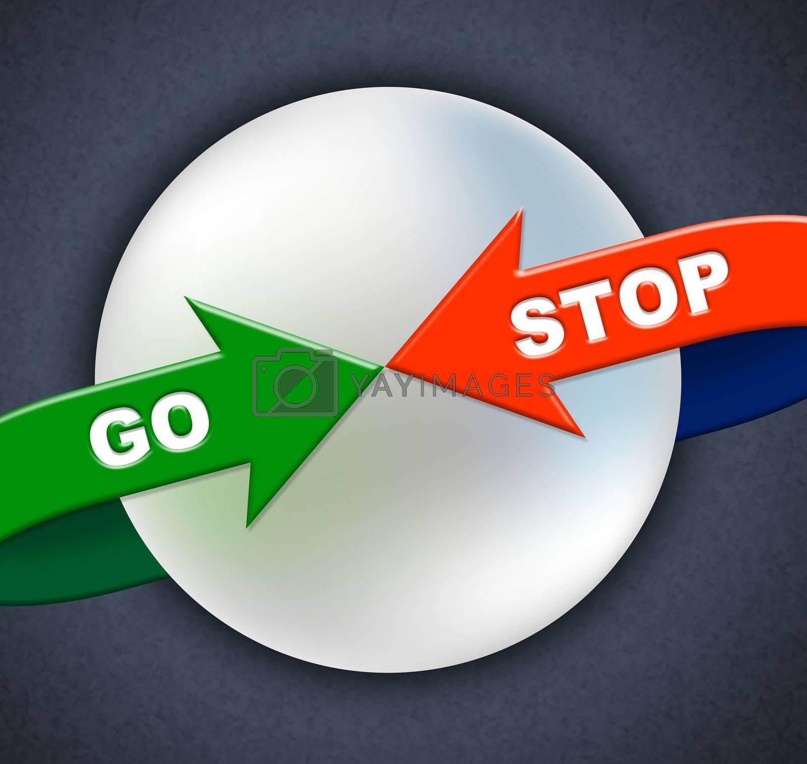 Go Stop Arrows Indicates Get Going And Control by stuartmiles