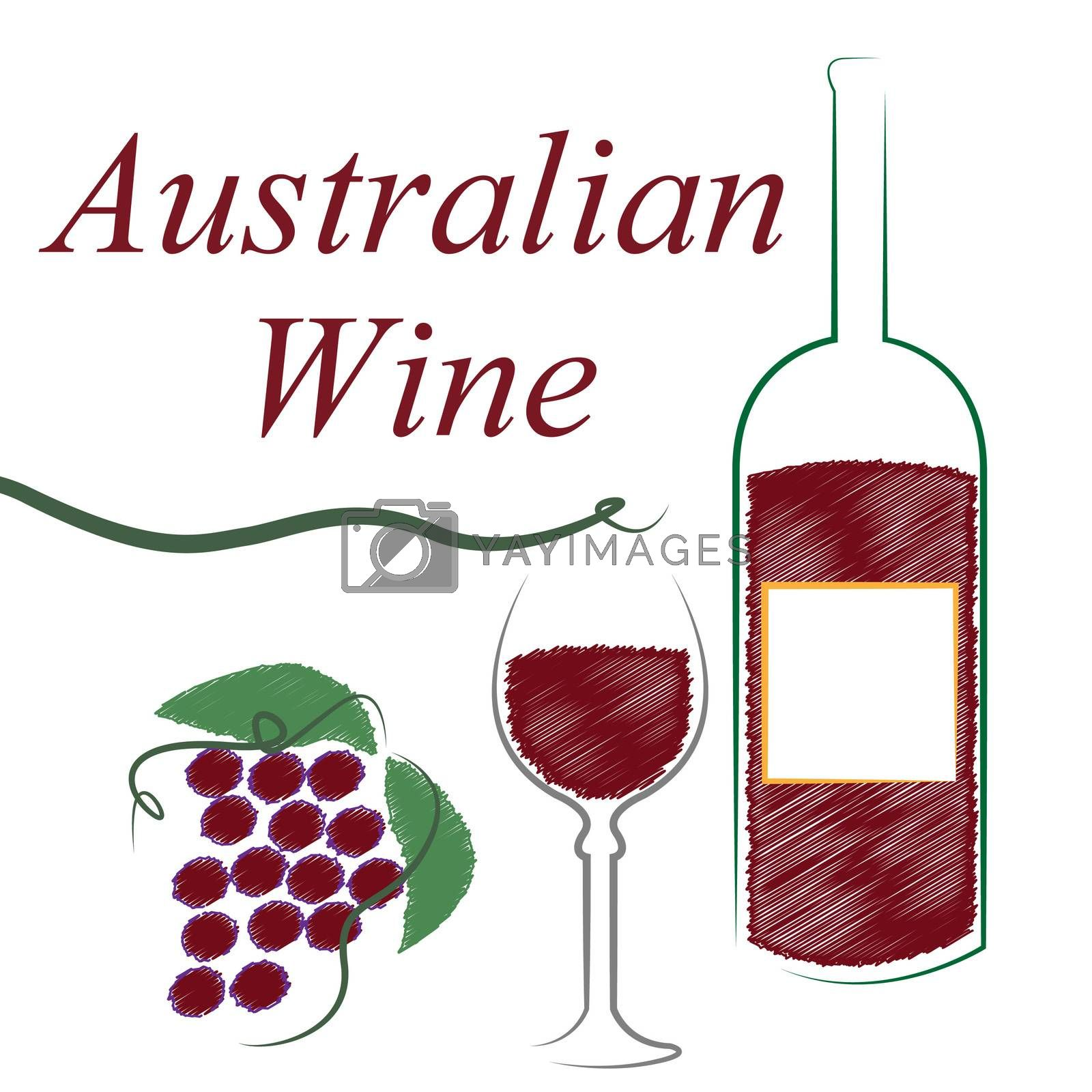 Wine Australian Shows Alcoholic Drink And Winetasting by stuartmiles