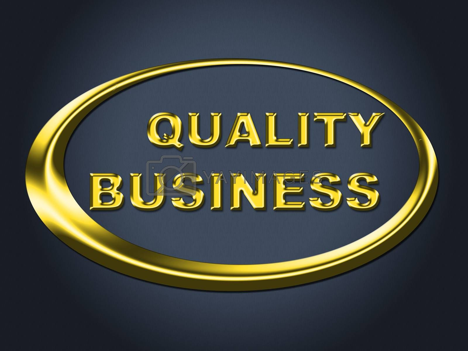 Quality Business Sign Indicates Corporate Placard And Signboard by stuartmiles