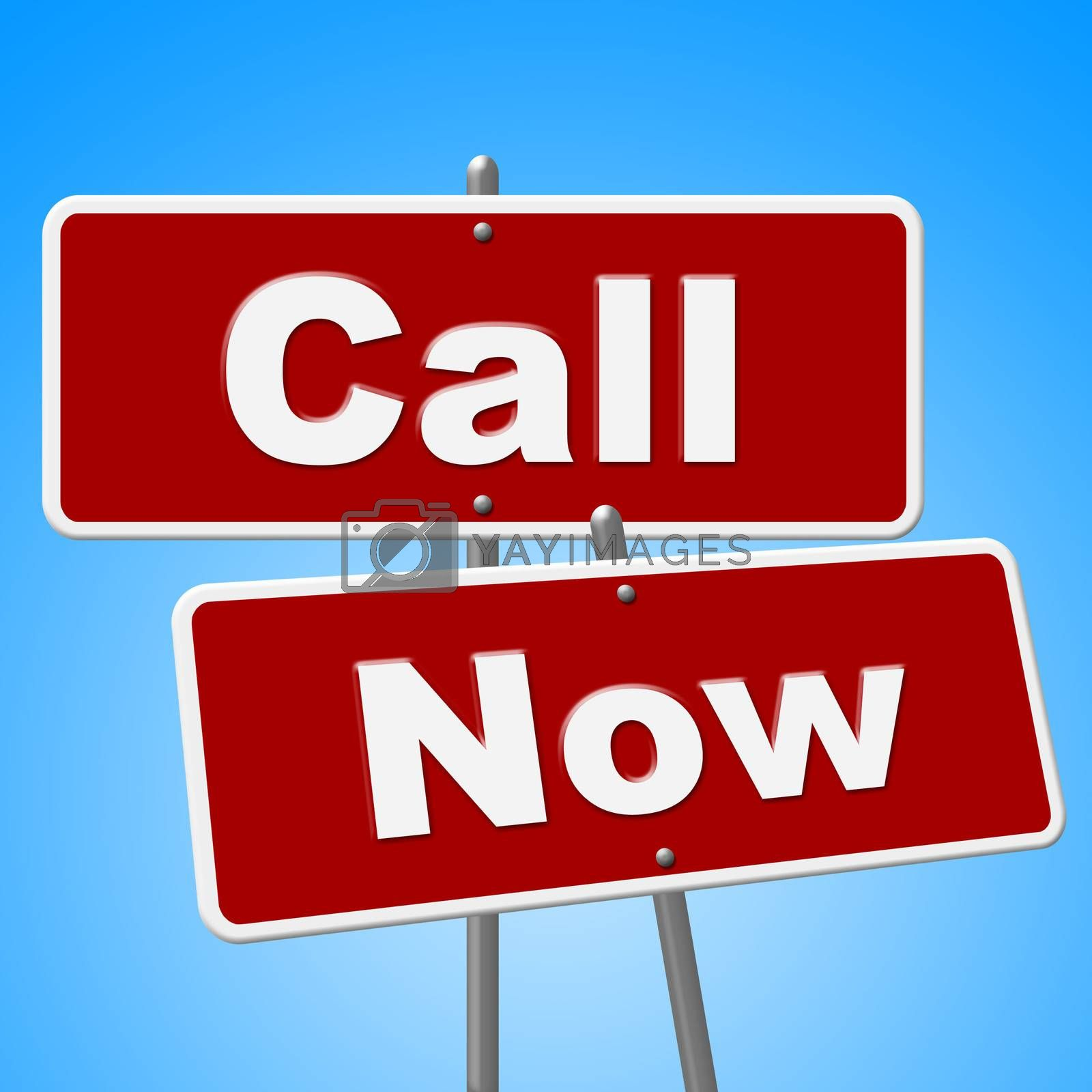 Call Now Signs Means At The Moment And Chat by stuartmiles