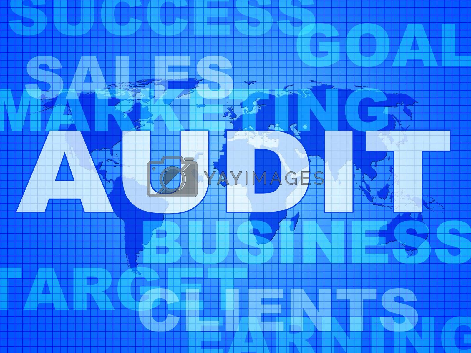 Audit Words Represents Finances Validation And Accounting by stuartmiles