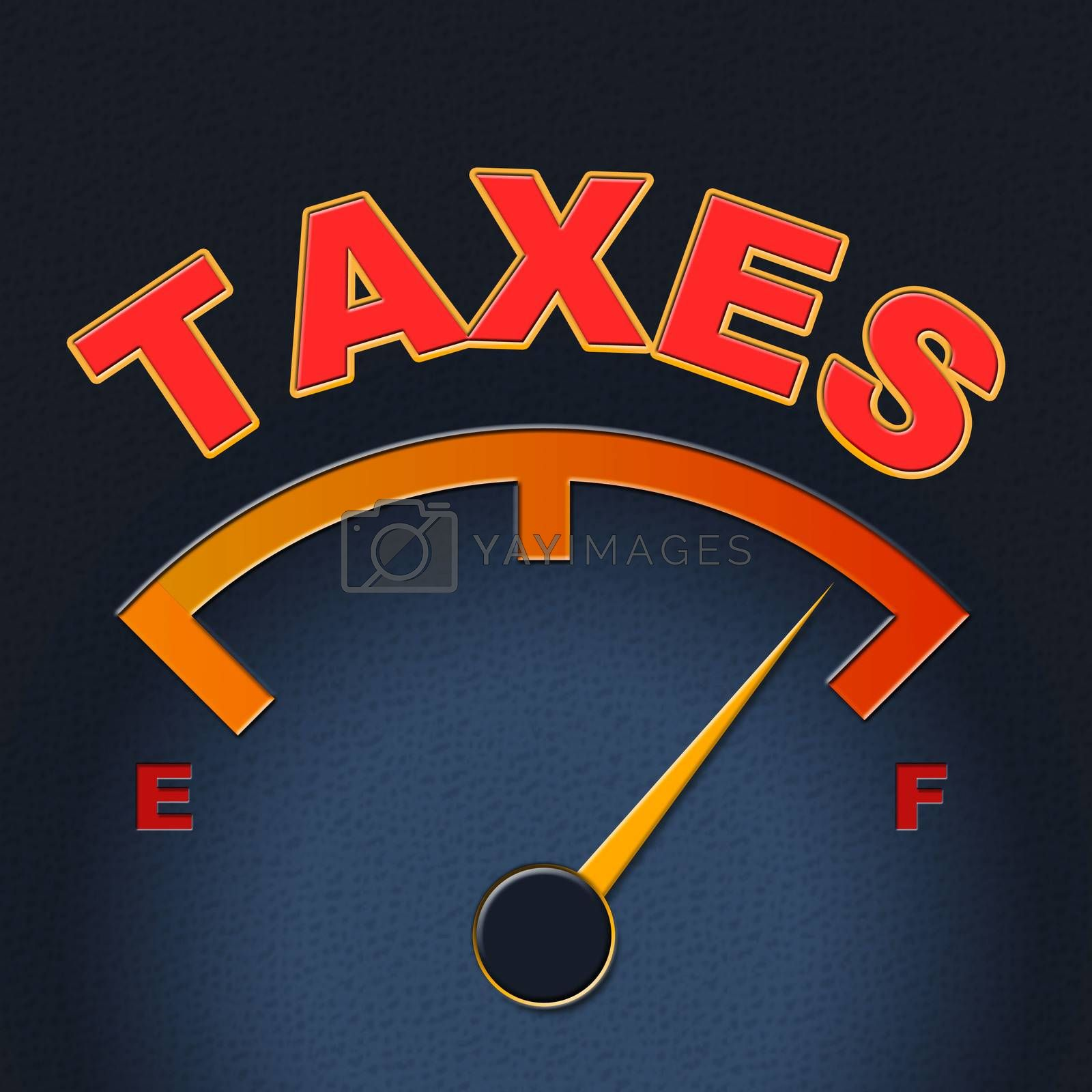 Taxes Gauge Represents Irs Duties And Taxation by stuartmiles