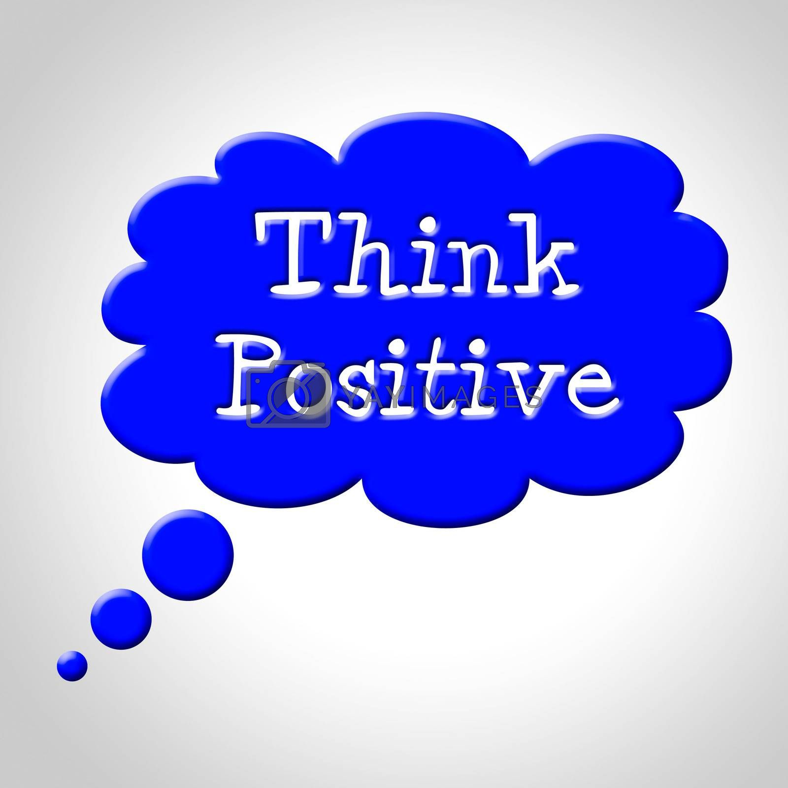 Think Positive Shows Okay Yep And For by stuartmiles