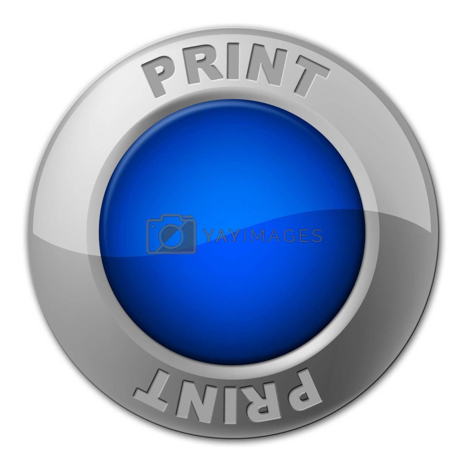 Print Button Represents Reprint Placard And Printer by stuartmiles