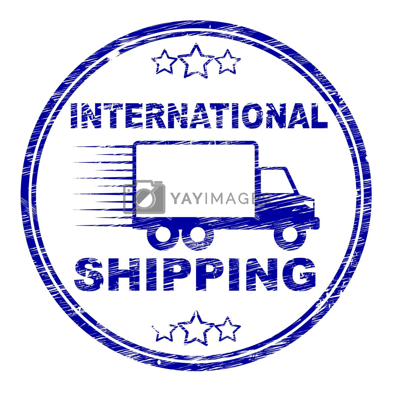 International Shipping Stamp Indicates Across The Globe And Countries by stuartmiles