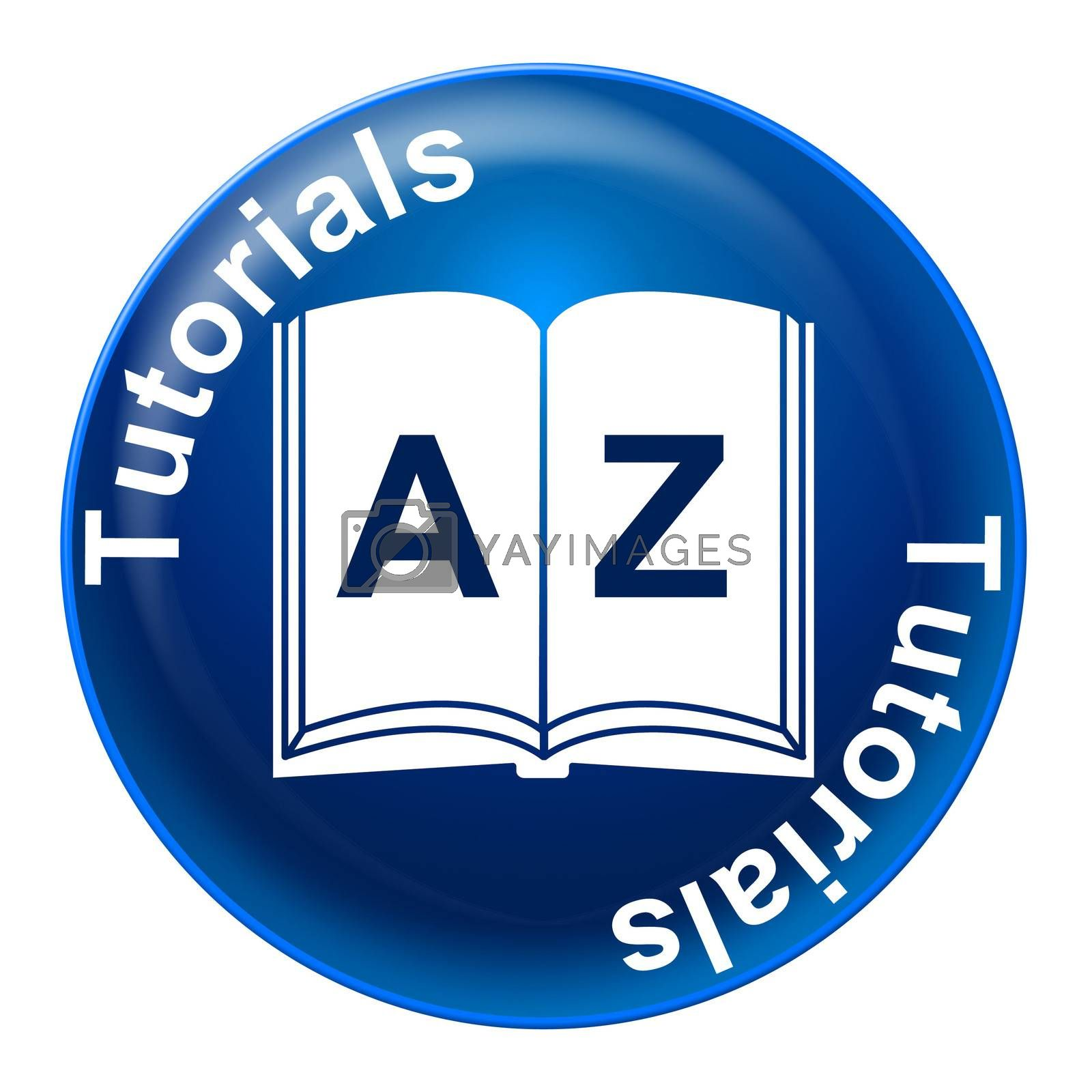 Tutorials Badge Means Educating Educate And Learn by stuartmiles