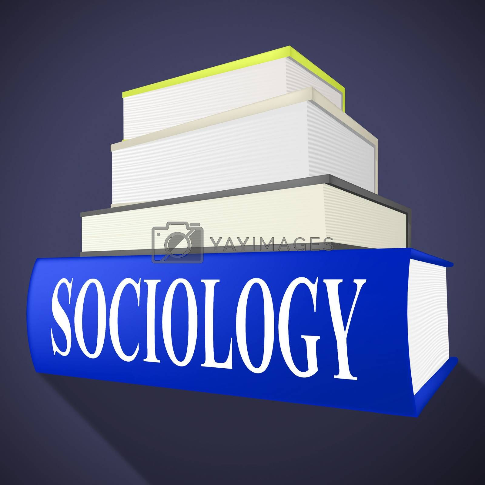Sociology Books Shows Non-Fiction Knowledge And Assistance by stuartmiles
