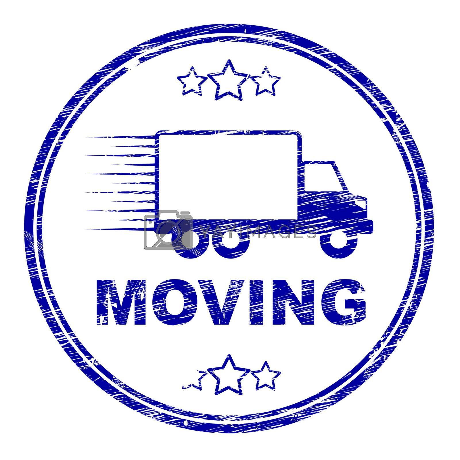 Moving House Stamp Represents Change Of Residence And Lorry by stuartmiles
