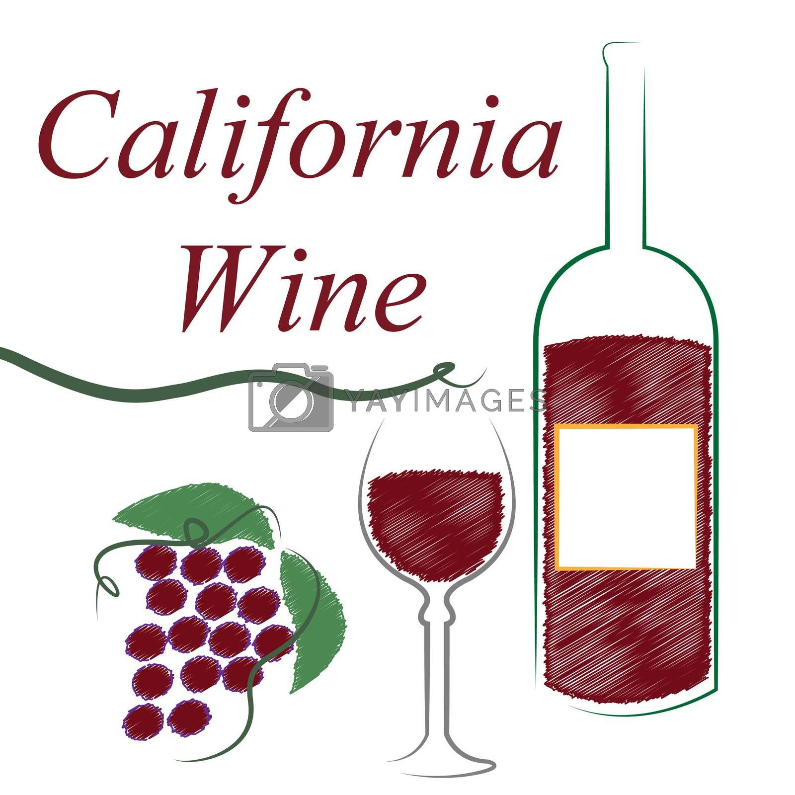 California Wine Means The United States And Booze by stuartmiles