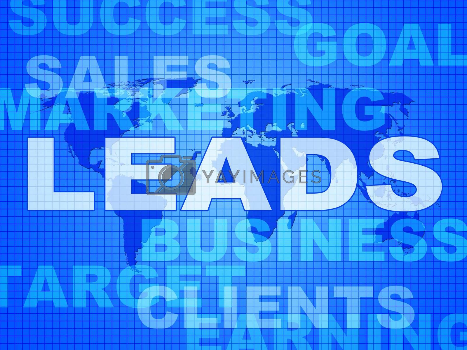 Leads Words Indicates Corporate Consumerism And Sale by stuartmiles
