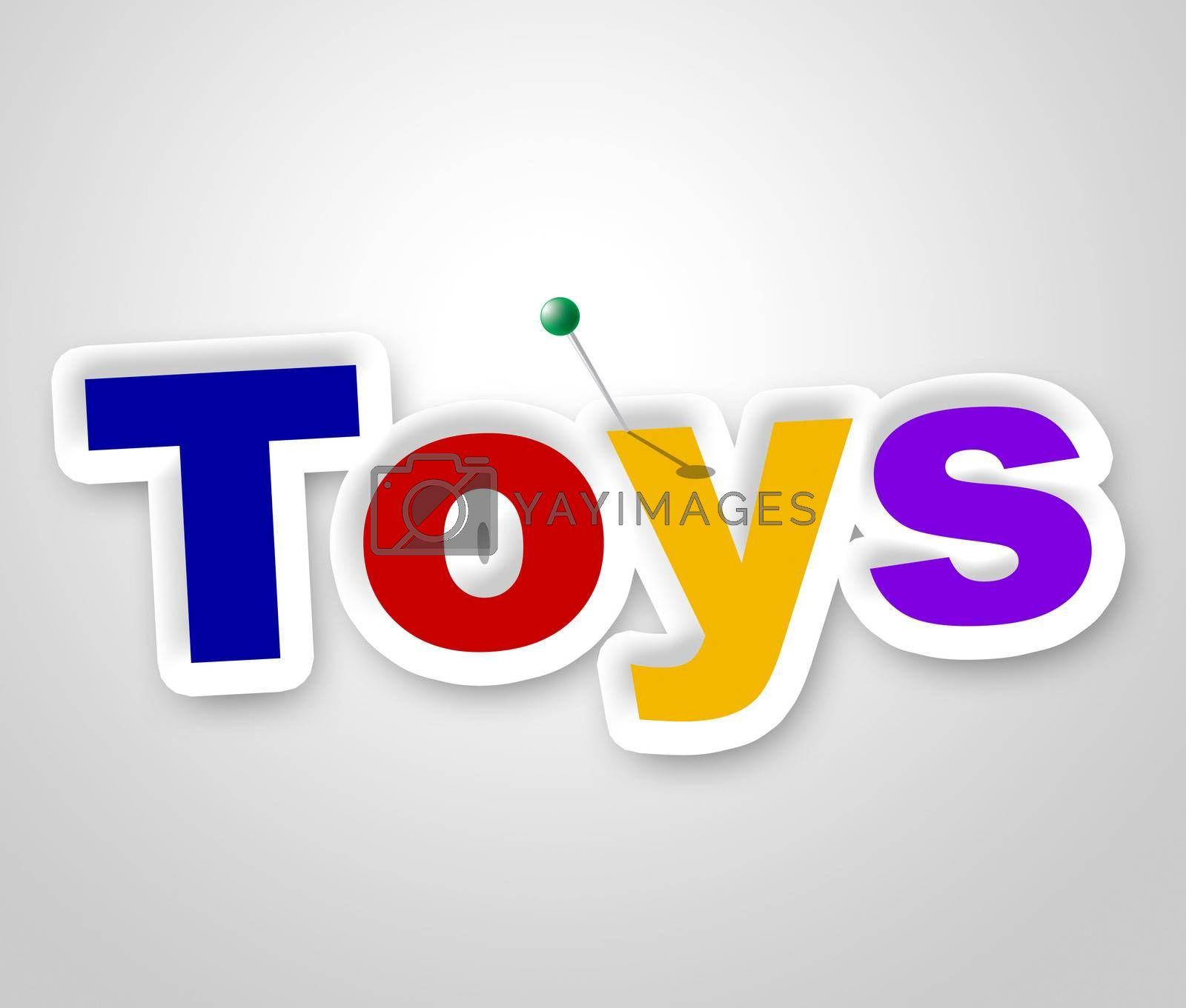Toys Sign Shows Children Display And Store by stuartmiles