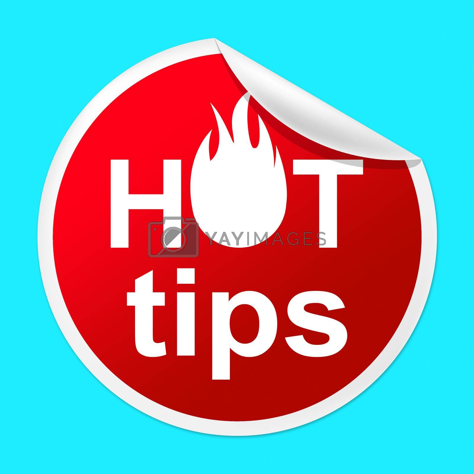 Hot Tips Sticker Indicates Number One And Advisory by stuartmiles