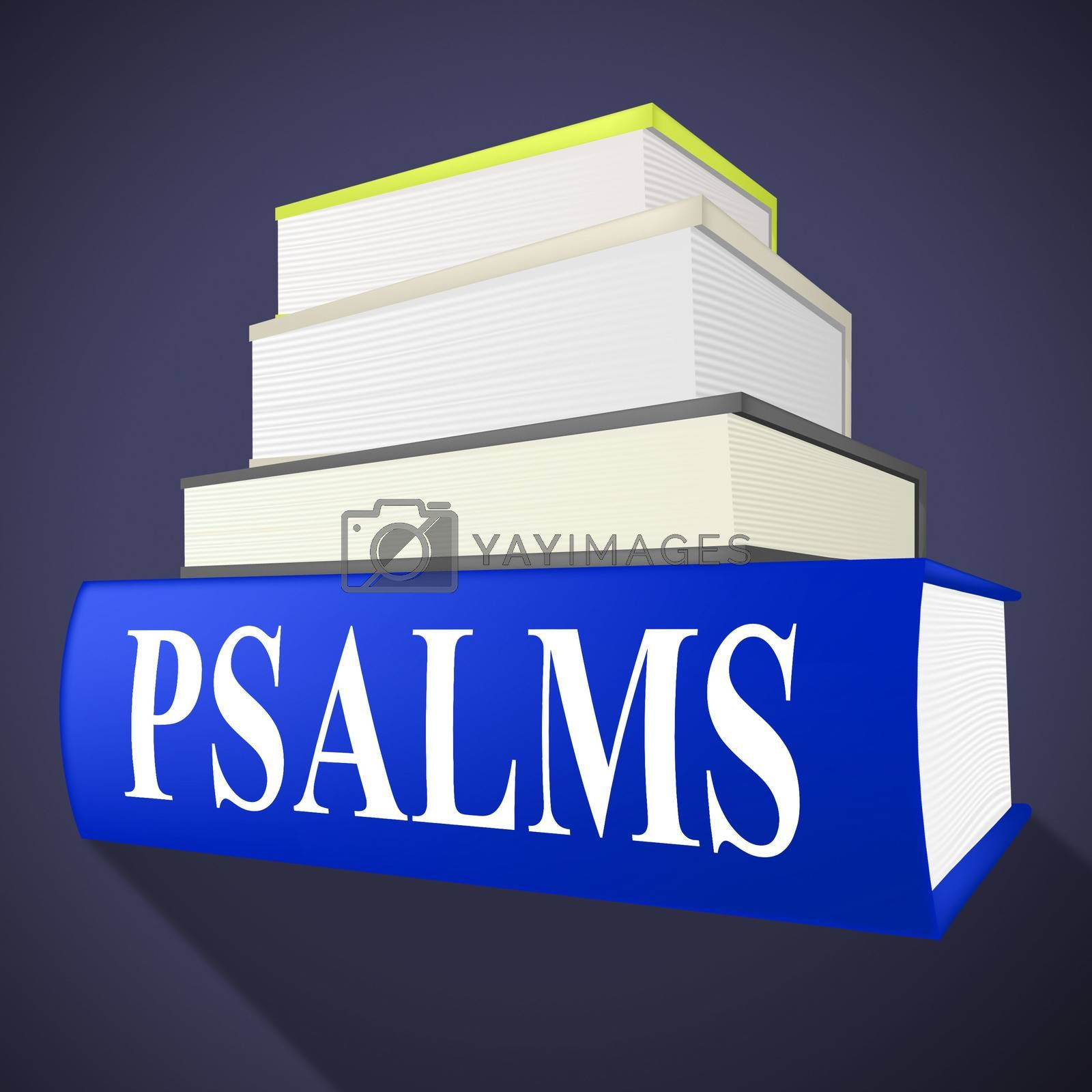 Psalms Books Means Song Of Praise And Anthem by stuartmiles