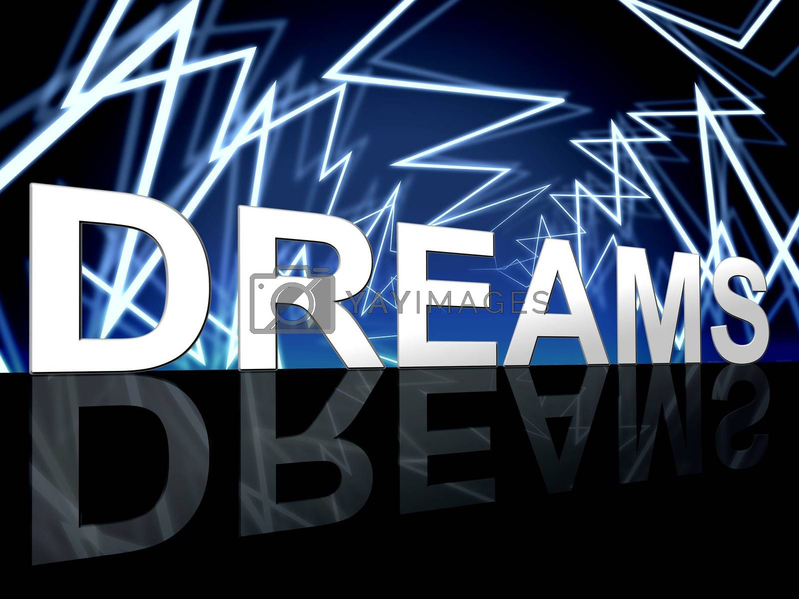 Dreams Word Shows Desire Night And Plan by stuartmiles