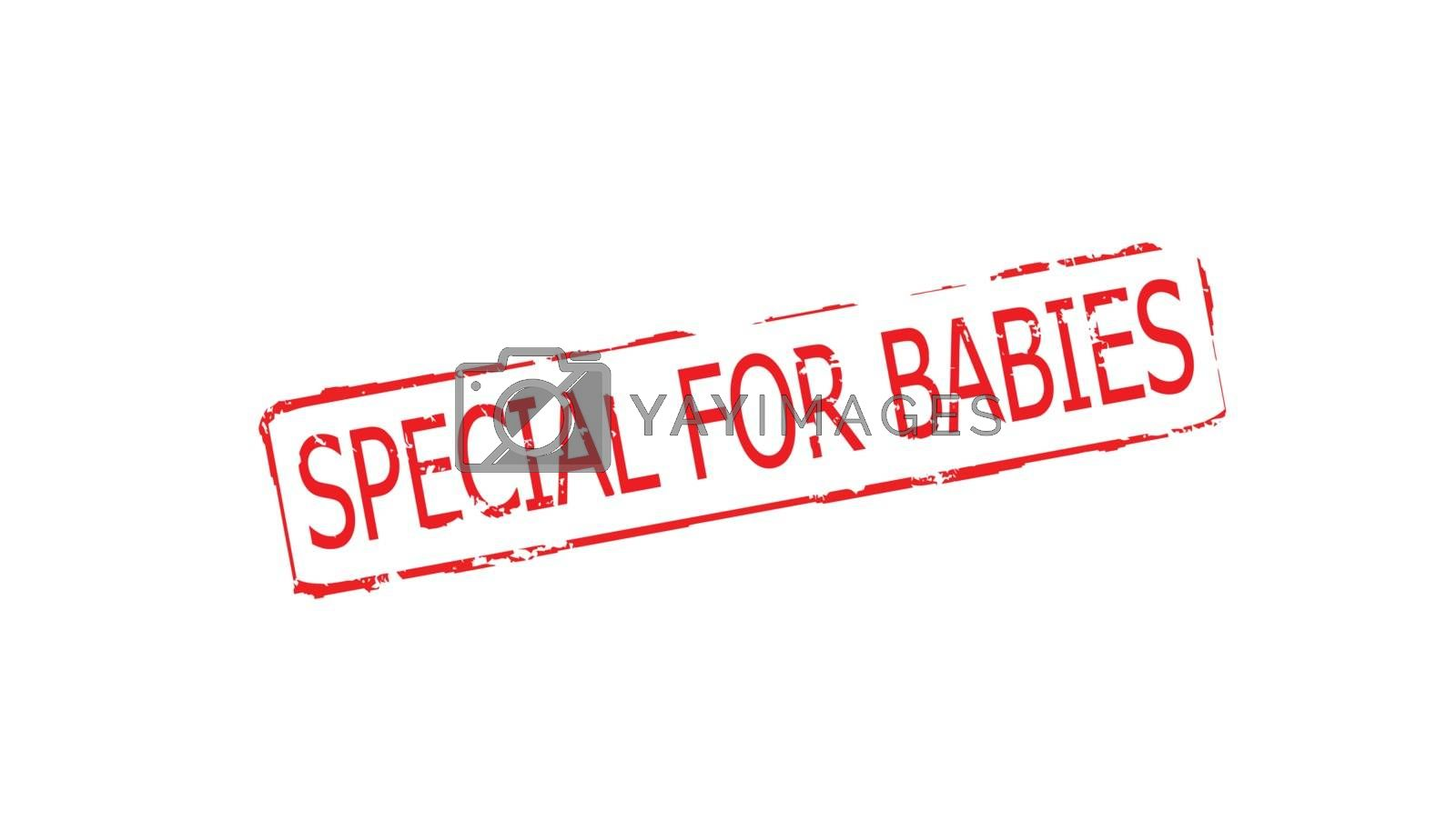 Rubber stamps with text special for babies inside, vector illustration