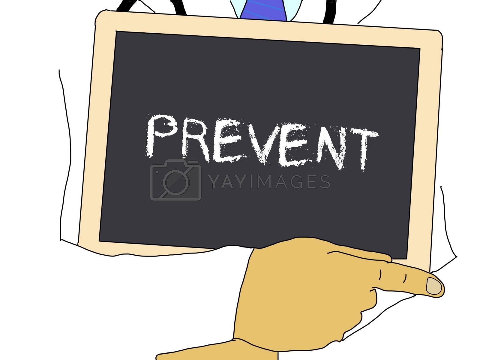 Illustration: Doctor shows information: prevent